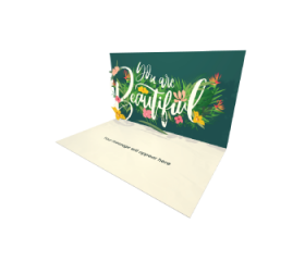 Send Inspiration eCard and Online Greeting Card to your Friends and Family. You Are Beautiful - Inspiration and Motivation eCard